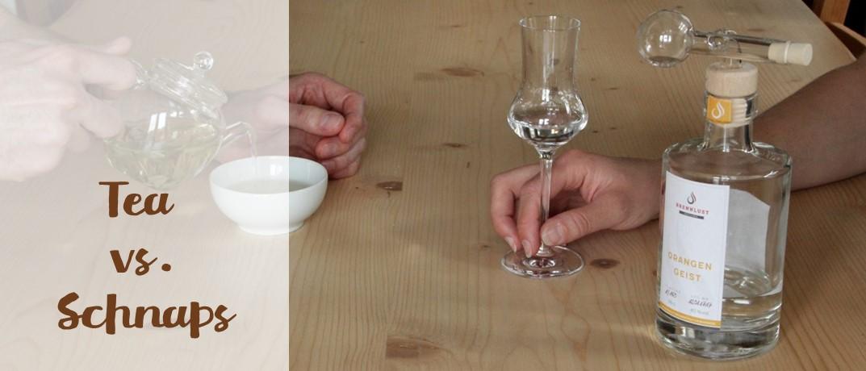 Tea vs. Schnaps